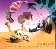 Subjam: A Paradigmatic Act of Representation