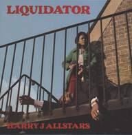 Harry J. All Stars: Liquidator