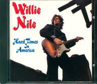 Willie Nile: Hard Times In America