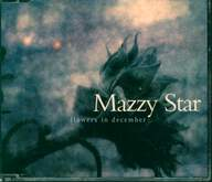 Mazzy Star: Flowers In December