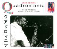 Gene Ammons: You Can Depend On Me
