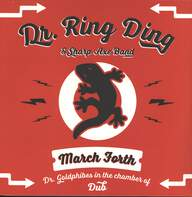 Dr. Ring-Ding / Sharp Axe Band: March Forth