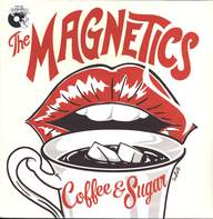 The Magnetics (12): Coffee & Sugar