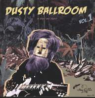 Various: Dusty Ballroom Vol. 1 - In Dust We Trust