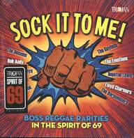 Various: Sock It To Me! Boss Reggae Rarities In The Spirit Of 69