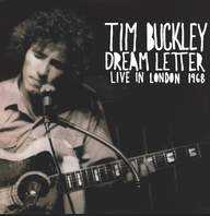 Tim Buckley: Dream Letter (Live In London 1968)