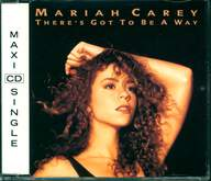 Mariah Carey: There's Got To Be A Way