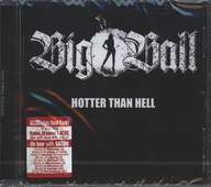 Big Ball (2): Hotter Than Hell