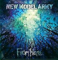 New Model Army: From Here