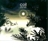 Coil: Musick To Play In The Dark²
