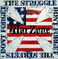 Warzone (2): Don't Forget The Struggle Don't Forget The Streets