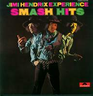 The Jimi Hendrix Experience: Smash Hits