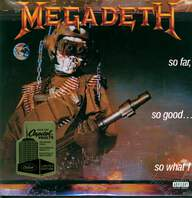 Megadeth: So Far So Good...So What