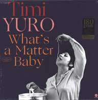 Timi Yuro: What's A Matter Baby