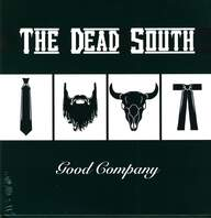 The Dead South: Good Company