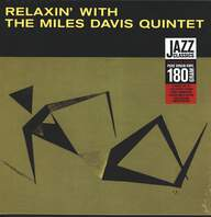 The Miles Davis Quintet: Relaxin' With The Miles Davis Quintet