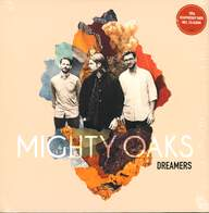 Mighty Oaks: Dreamers