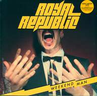 Royal Republic: Weekend Man