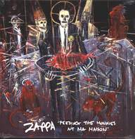 "Frank Zappa: ""Feeding The Monkies At Ma Maison"""