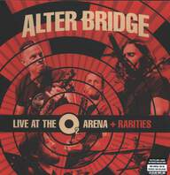Alter Bridge: Live At The O2 Arena + Rarities