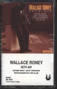 Wallace Roney: Seth Air