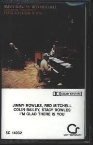 Jimmy Rowles / Red Mitchell / Colin Bailey / Stacy Rowles: I'm Glad There Is You