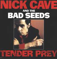 Nick Cave & The Bad Seeds: Tender Prey