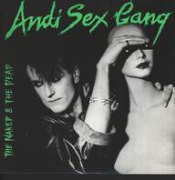 Andi Sex Gang: The Naked & The Dead