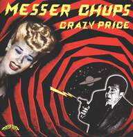 Messer Chups: Crazy Price