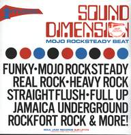 Sound Dimension: Mojo Rocksteady Beat