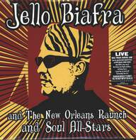 Jello Biafra And The New Orleans Raunch And Soul All-Stars: Walk On Jindal's Splinters