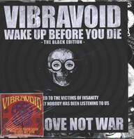 Vibravoid: Wake Up Before You Die - The Black Edition