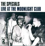 The Specials: Live At The Moonlight Club
