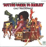 Galt MacDermot: Cotton Comes To Harlem (Original Motion Picture Score)