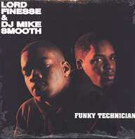 Lord Finesse / DJ Mike Smooth: Funky Technician