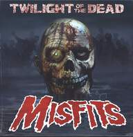 Misfits: Twilight Of The Dead