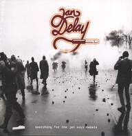 Jan Delay: Searching For The Jan Soul Rebels