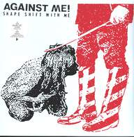 Against Me: Shape Shift With Me