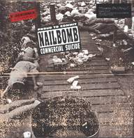 Nailbomb: Proud To Commit Commercial Suicide