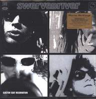 Swervedriver: Ejector Seat Reservation