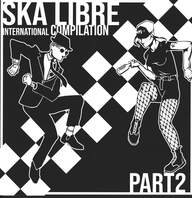 Various: Ska Libre Part 2