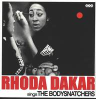 Rhoda Dakar: Rhoda Dakar Sings The Bodysnatchers