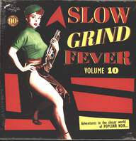 Various: Slow Grind Fever Volume 10