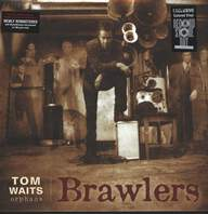 Tom Waits: Brawlers