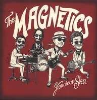 The Magnetics (12): Jamaican Ska
