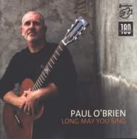 Paul O'Brien: Long May You Sing