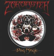 Zoroaster: Dog Magic