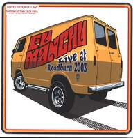 Fu Manchu: Live At Roadburn 2003