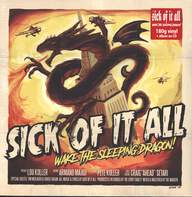 Sick Of It All: Wake The Sleeping Dragon!
