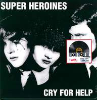 Super Heroines: Cry For Help